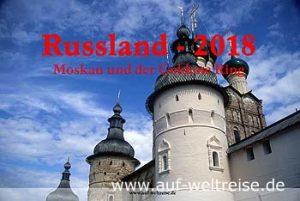 Wandkalender - Russland 2018 - Moskau und der Goldene Ring