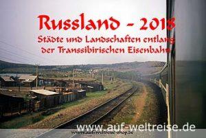 Wandkalender - Russland 2018 - Transsibirische Eisenbahn