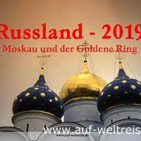 Wandkalender - Russland 2019 - Moskau und der Goldene Ring