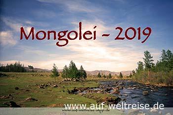 Wandkalender - Mongolei 2019, Kalender, Fotos, Bilder, Natur, Landschaft, Wüste, Jurte, Stille, Ruhe, entspannen, Nomaden, Reiter