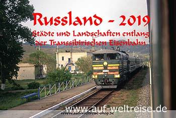 Wandkalender - Russland 2019 - Transsibirische Eisenbahn