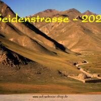 Wandkalender - Seidenstraße 2021, Seidenstrasse, Zentralasien, Kalender, Wandkalender, Usbekistan, Kirgistan, Kirgisien, China, Kirgisistan, Architektur, Menschen, Bauwerke
