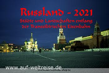 Wandkalender - Russland 2021 - Transsibirische Eisenbahn