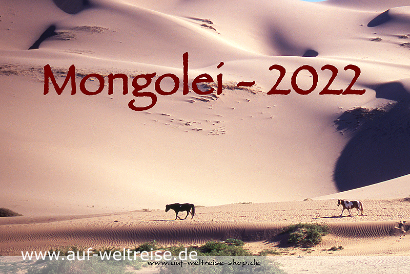 Wandkalender - Mongolei 2022, Kalender, Fotos, Bilder, Natur, Landschaft, Wüste, Jurte, Pferd, Stille, Ruhe, entspannen, Nomaden, Reiter, Yak