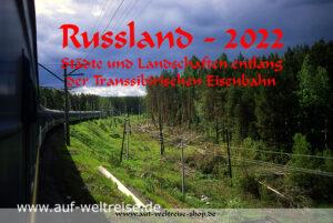 Kalender, 2022, Reise, Baikal, Baikalsee, Urlaub, Bilder, Foto, Europa, Osteuropa, Russland, Rußland, Transsib, Transsibirische Eisenbahn, Chabarowsk, Wladivostok, Taiga, Sibirien, Asien